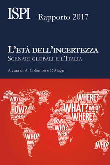 Daddyswing.es L' età dell'incertezza. Scenari globali e l'Italia. Rapporto ISPI 2017 Image