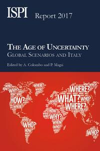 Theage of uncertainty. Global scenarios and Italy