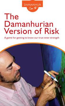 The damanhurian version of risk. A game for getting to know our true inner strength - Coboldo Melo - copertina