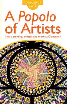 A popolo of artists. Music, painting, theater and more at Damanhur. Ediz. inglese e italiana - Fernanda Calati,Mirella Crapanzano,Silvio Palombo - copertina