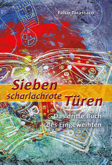 Sieben scharlachrote türen. Das dritte buch des eingeweihten. Ediz. tedesca e italiana - Oberto Airaudi - copertina