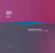 Serbia reconsidered. Contemporary artists from Serbia.pdf