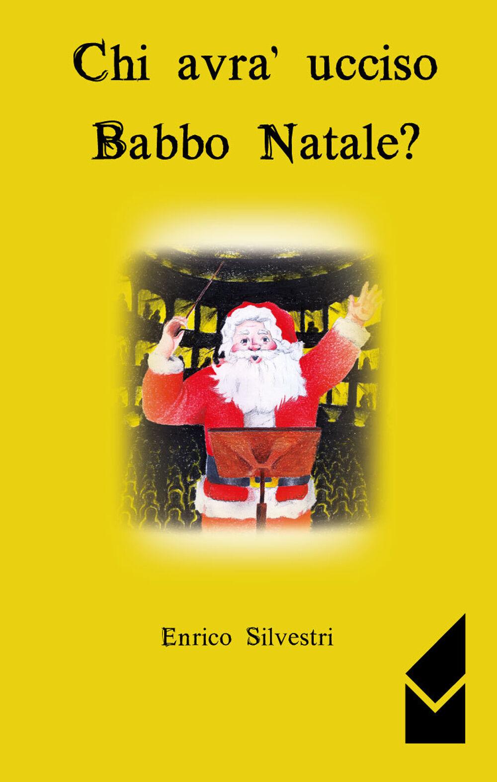Chi avrà ucciso Babbo Natale?