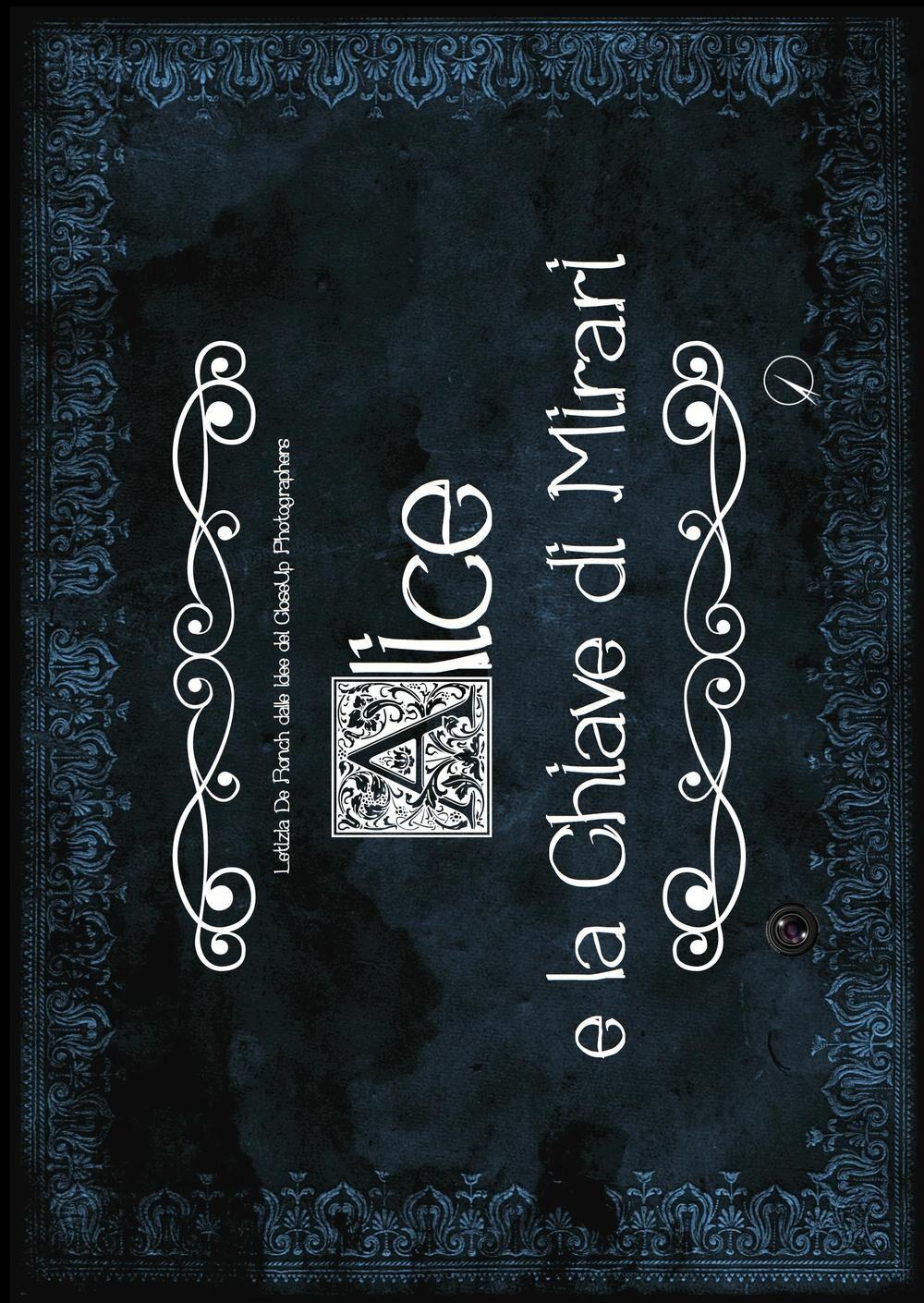 Alice e la chiave di Mirari