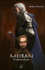 Libro Meiran. Il sopravvissuto Stefano Rusconi