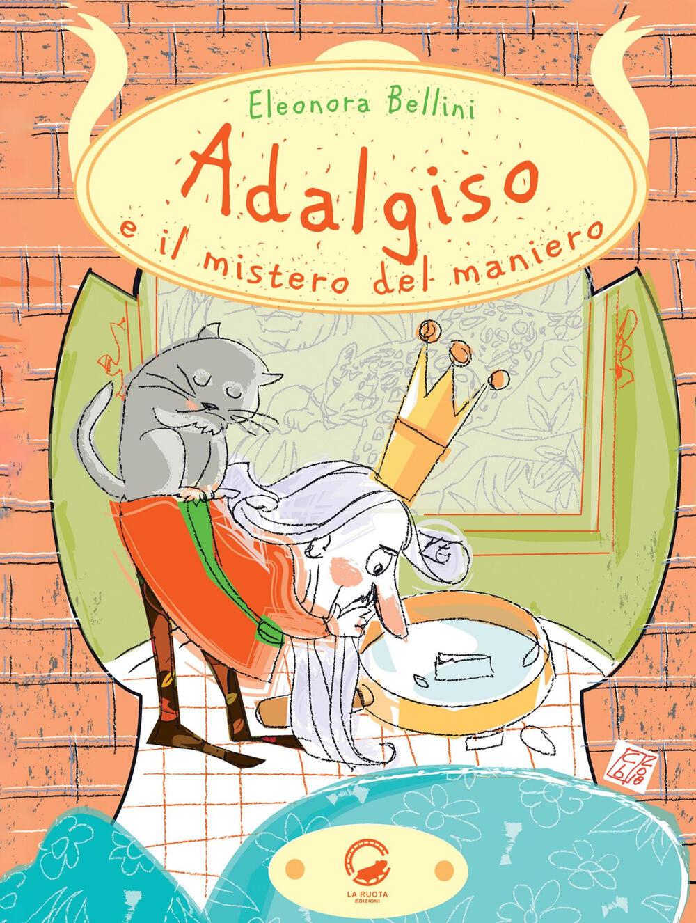 Risultati immagini per ADALGISO E IL MISTERO DEL MANIERO di Eleonora Bellini