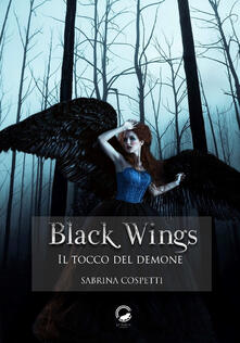 Black wings. Il tocco del demone