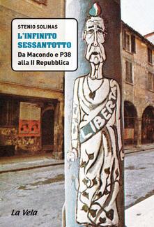 Camfeed.it L' infinito Sessantotto. Da Macondo e P38 alla II Repubblica Image