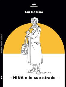 Nina e le sue strade - Liù Bosisio - copertina
