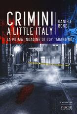Libro Crimini a Little Italy Daniele Bondi