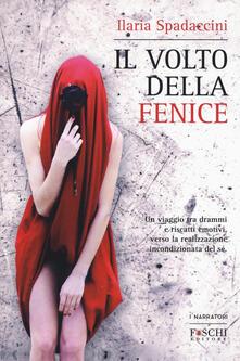 Il volto della fenice - Ilaria Spadaccini - copertina