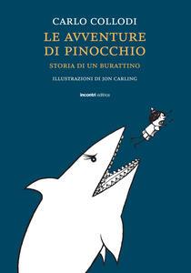 Le avventure di Pinocchio. Storia di un burattino. Ediz. integrale - Carlo Collodi - copertina