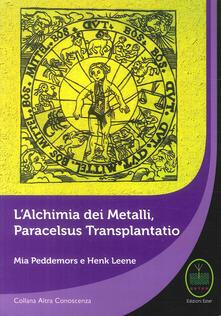 L alchimia dei metalli, Paracelsus Transplantatio.pdf