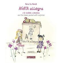 Vitalitart.it Agata allegra e le scatole a sorpresa-Agata allegra and the boxes packed with surprise. Ediz. illustrata. Vol. 1 Image