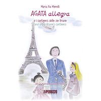 Agata Allegra e i cartoons dello zio Bruno-Agata Allegra and uncle Bruno's cartoons. Ediz. a colori. Vol. 4 - Morelli Maria Pia - wuz.it