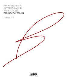 Vitalitart.it Premio biennale internazionale di architettura Barbara Cappochin 2019. Ediz. italiana e inglese Image