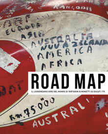 Daddyswing.es Road map. Il leggendario giro del mondo di Tartarini & Monetti su Ducati 175. Con CD-Audio. Con DVD video Image