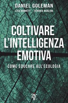 Winniearcher.com Coltivare l'intelligenza emotiva. Come educare all'ecologia Image