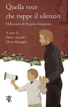 Quella voce che ruppe il silenzio. Dalla parte di Peppino Impastato.pdf