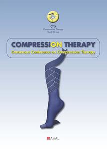 Compression Therapy. Consensus Conference on Compression Therapy - Fabrizio Mariani,Alberto Macciò,Teresa Lucia Aloi - copertina