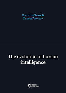 Theevolution of human intelligence