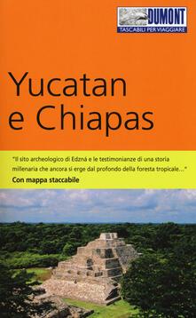 Parcoarenas.it Yucatan e Chiapas. Con Carta geografica ripiegata Image