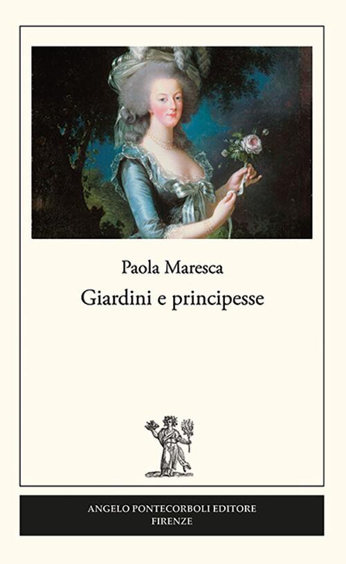 Giardini e principesse