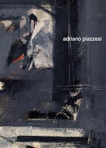 Adriano Piazzesi. Ediz. bilingue