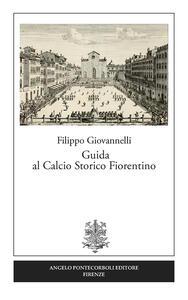 Guida al calcio storico fiorentino