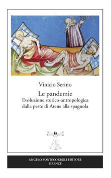 Le pandemie. Evoluzione storico-antropologica dalla peste di Atene alla spagnola.pdf