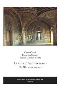 La villa di Sammezzano. Un'Alhambra toscana