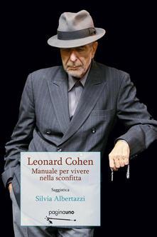 Winniearcher.com Leonard Cohen. Manuale per vivere nella sconfitta Image