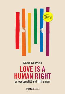 Mercatinidinataletorino.it Love is a human right. Omosessualità e diritti umani Image