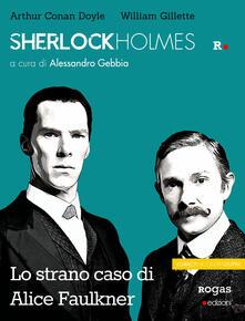 Winniearcher.com Sherlock Holmes e lo strano caso di Alice Faulkner Image