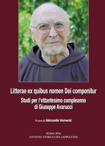 Litterae ex quibus nomen dei componitur. Studi per l'ottantesimo compleanno di Giuseppe Avarucci. Ediz. italiana, spagnola e tedesca