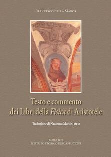 Testo e commento dei «Libri della Fisica» di Aristotele.pdf