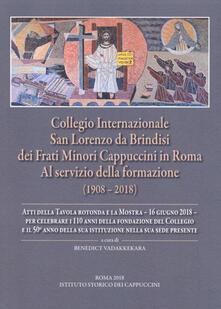 Collegio internazionale san Lorenzo da Brindisi dei frati Minori Cappuccini in Roma al servizio della formazione (1908-2018).pdf