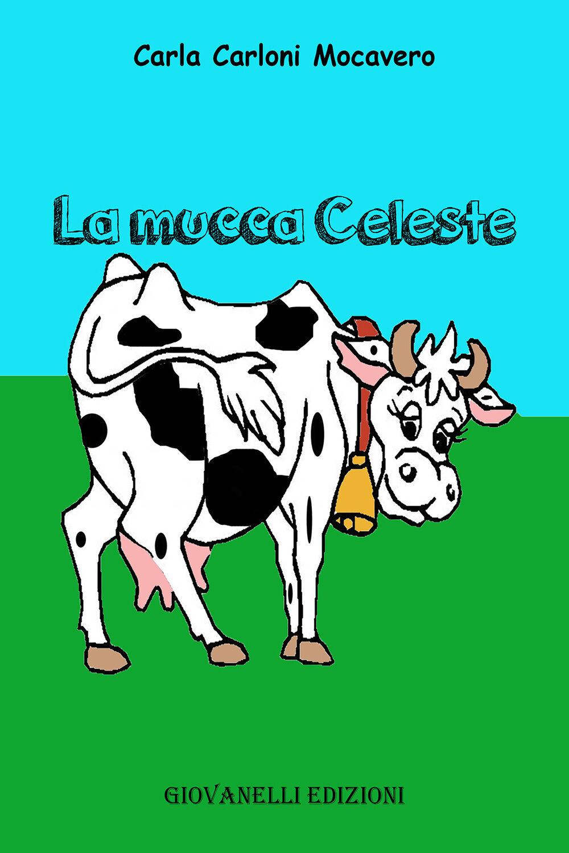 I racconti della mucca Celeste