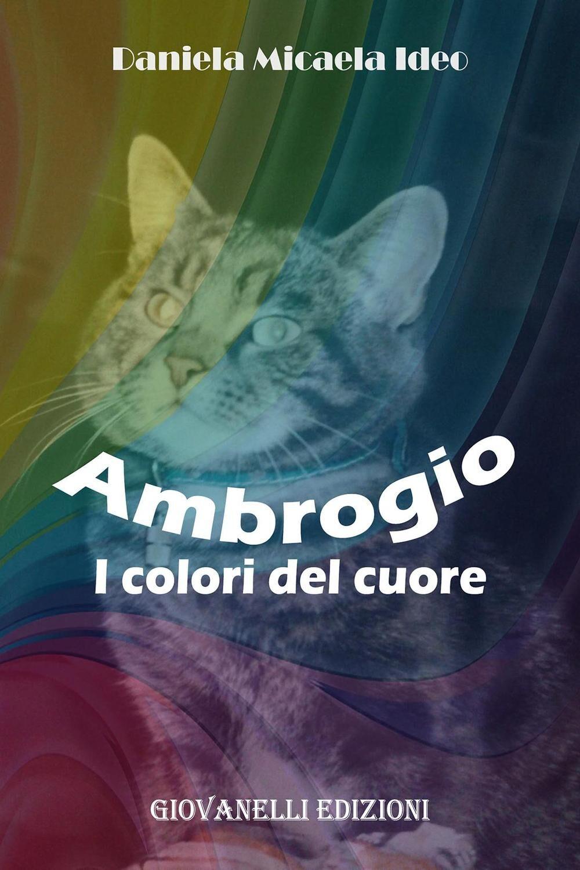 Ambrogio. I colori del cuore