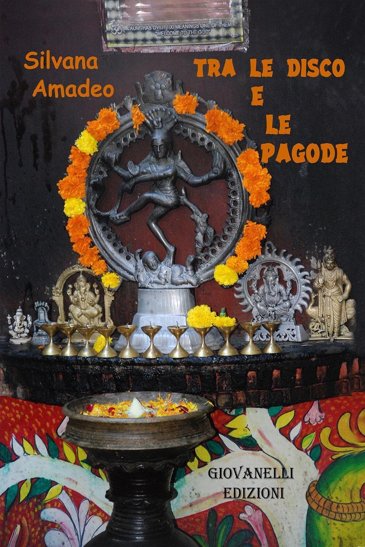Tra le disco e le pagode