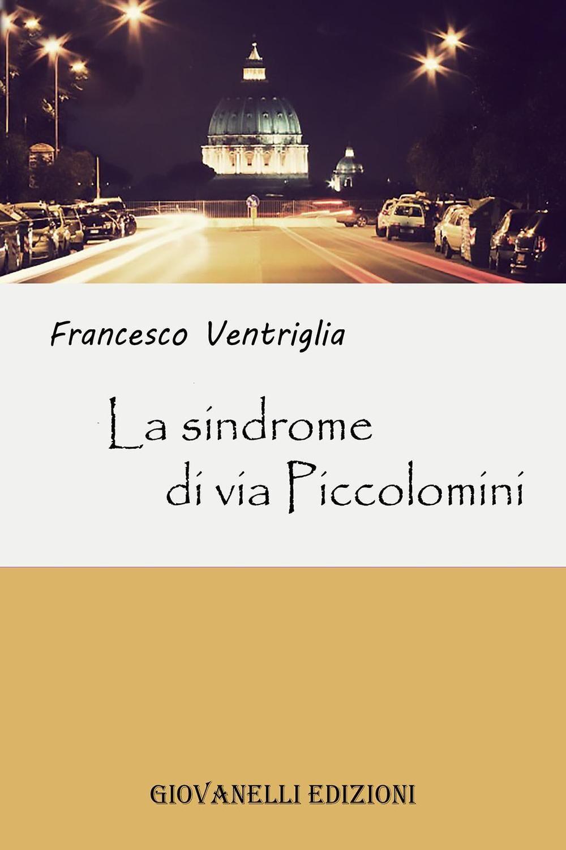 La sindrome di via Piccolomini