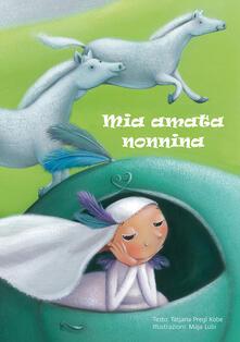Daddyswing.es Mia amata nonnina. Ediz. a colori Image