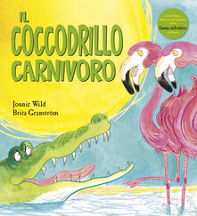 Winniearcher.com Il coccodrillo carnivoro. Ediz. a colori Image