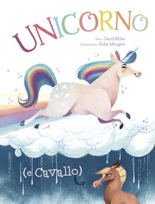 Writersfactory.it Unicorno (e Cavallo). Ediz. a colori Image