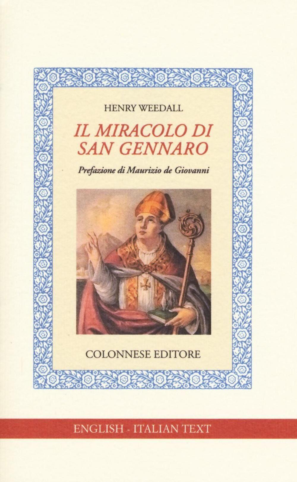 Il miracolo di san Gennaro. Ediz. italiana e inglese