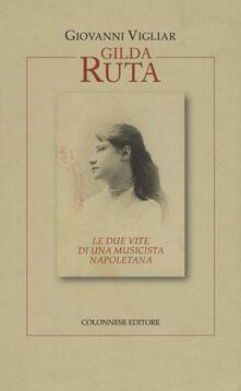 Premioquesti.it Gilda Ruta. Le due vite di una musicista napoletana Image