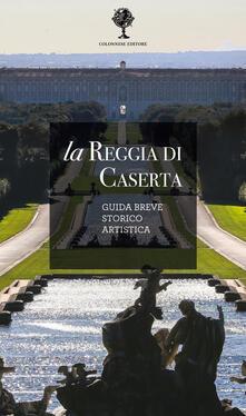 Ristorantezintonio.it La Reggia di Caserta. Guida breve storico artistica Image