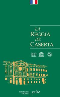 La La Reggia de Caserta. Guide - Pesce Giuseppe Rizzo Rosaria - wuz.it