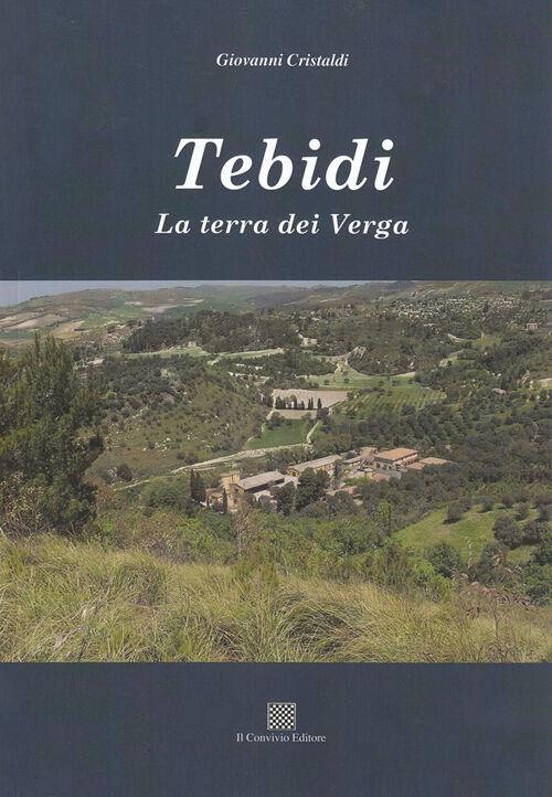 Tebidi. La terra dei Verga