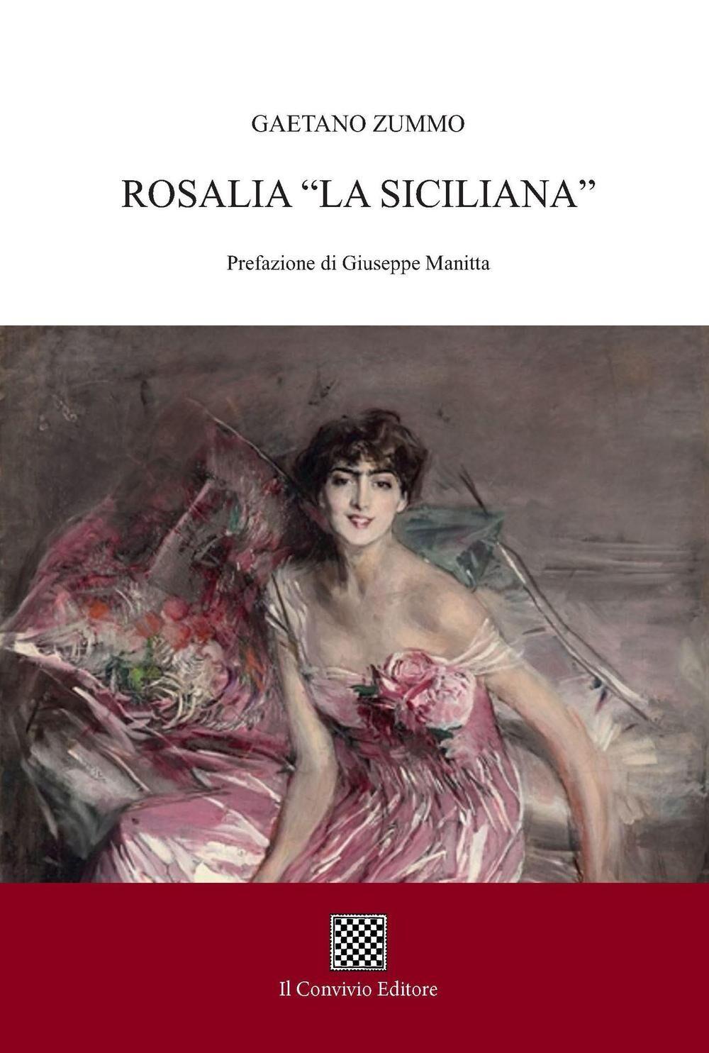 Rosalia. «La siciliana»